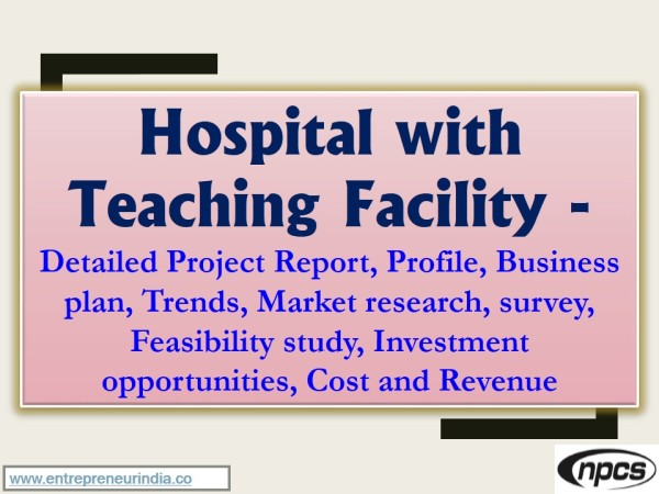 Hospital with Teaching Facility