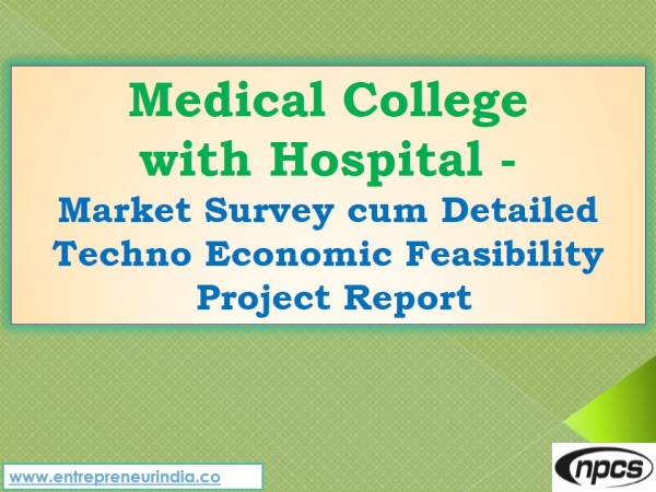 Medical College with Hospital