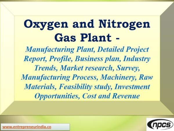 Oxygen and Nitrogen Gas Plant