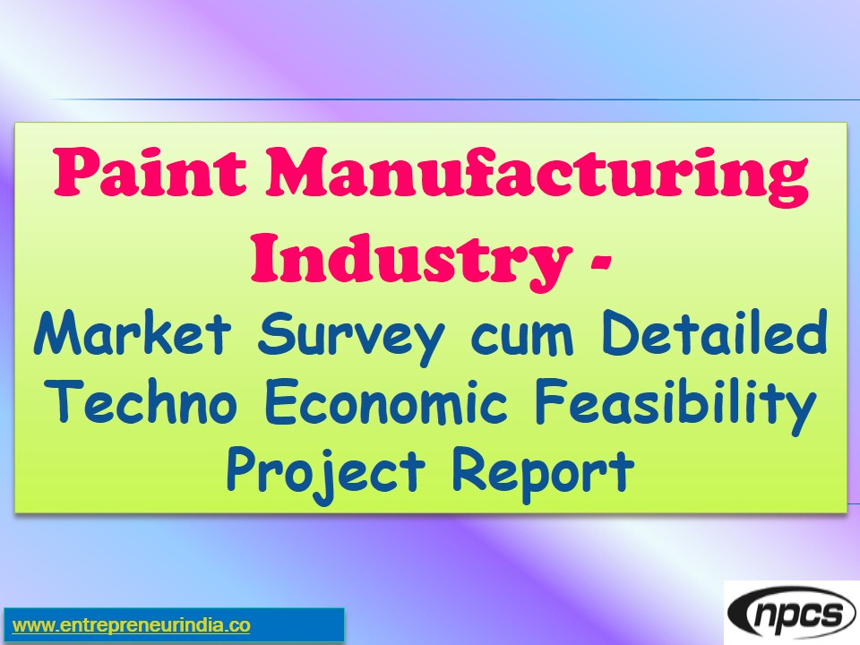 project report on paint industries Understand the paint and coating industry quickly & get actionable data easily the latest reports with statistics & trends from top industry sources.
