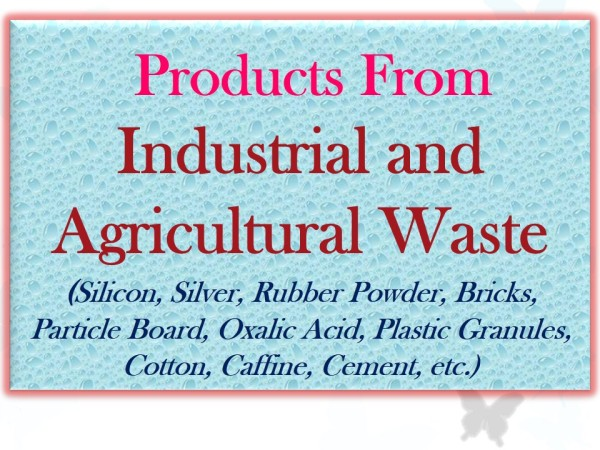 Waste (Industrial & Agro Waste)