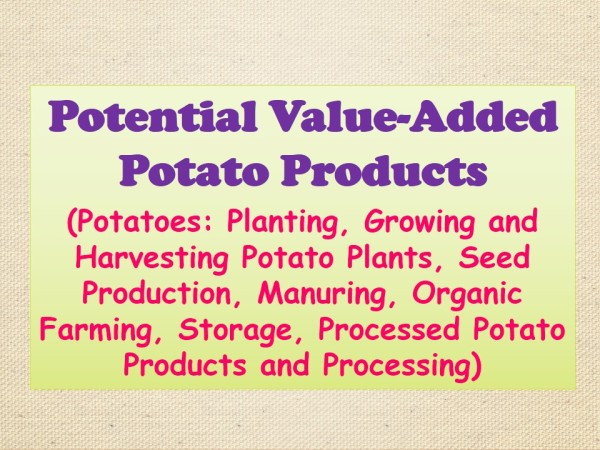 Potato and Potato Products Cultivation