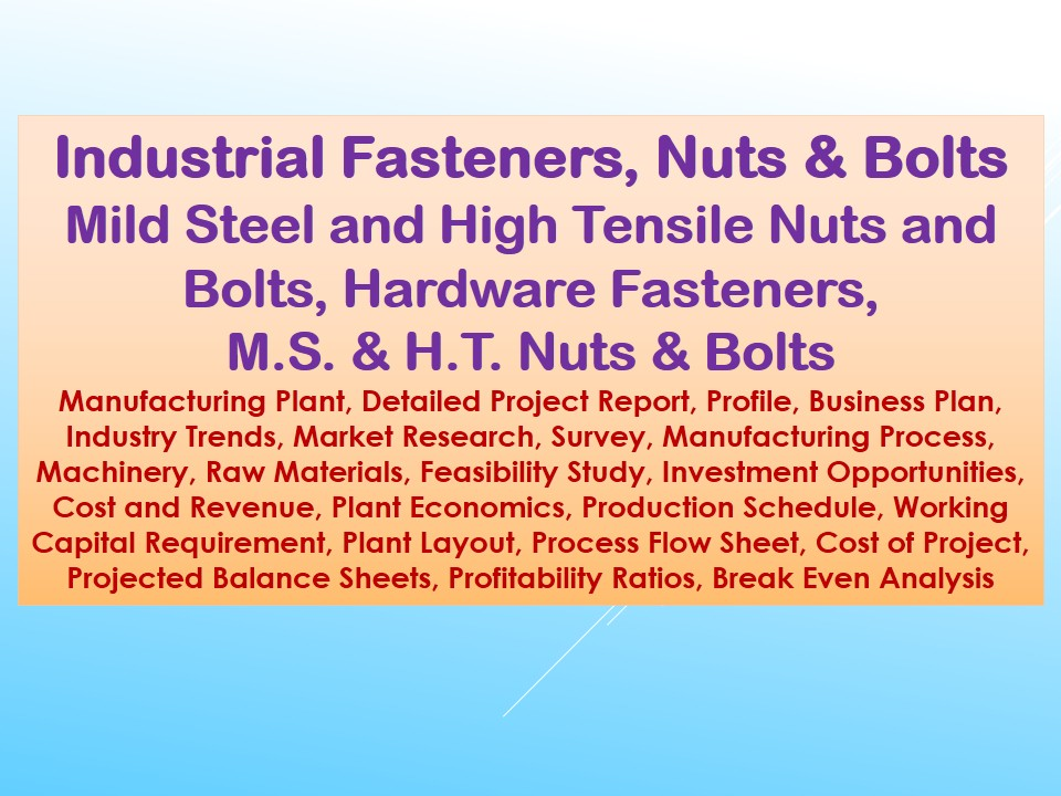 Industrial Fasteners, Nuts and Bolts, Mild Steel and High