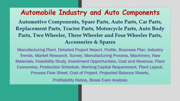 Automobile Industry And Auto Components Automotive Components