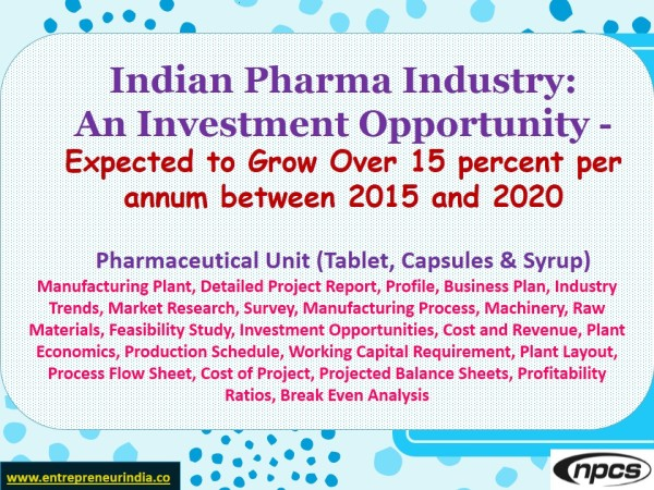 Tablet Capsules Syrup manufacturing Detailed Project Report