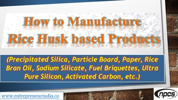 how-to-manufacture-rice-husk-based-products
