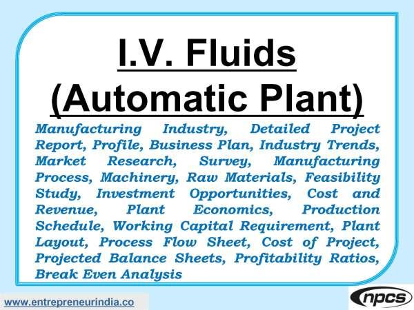 I.V. FLUID (Automatic Plant)