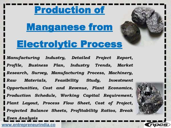 Production of Manganese from Electrolytic Process