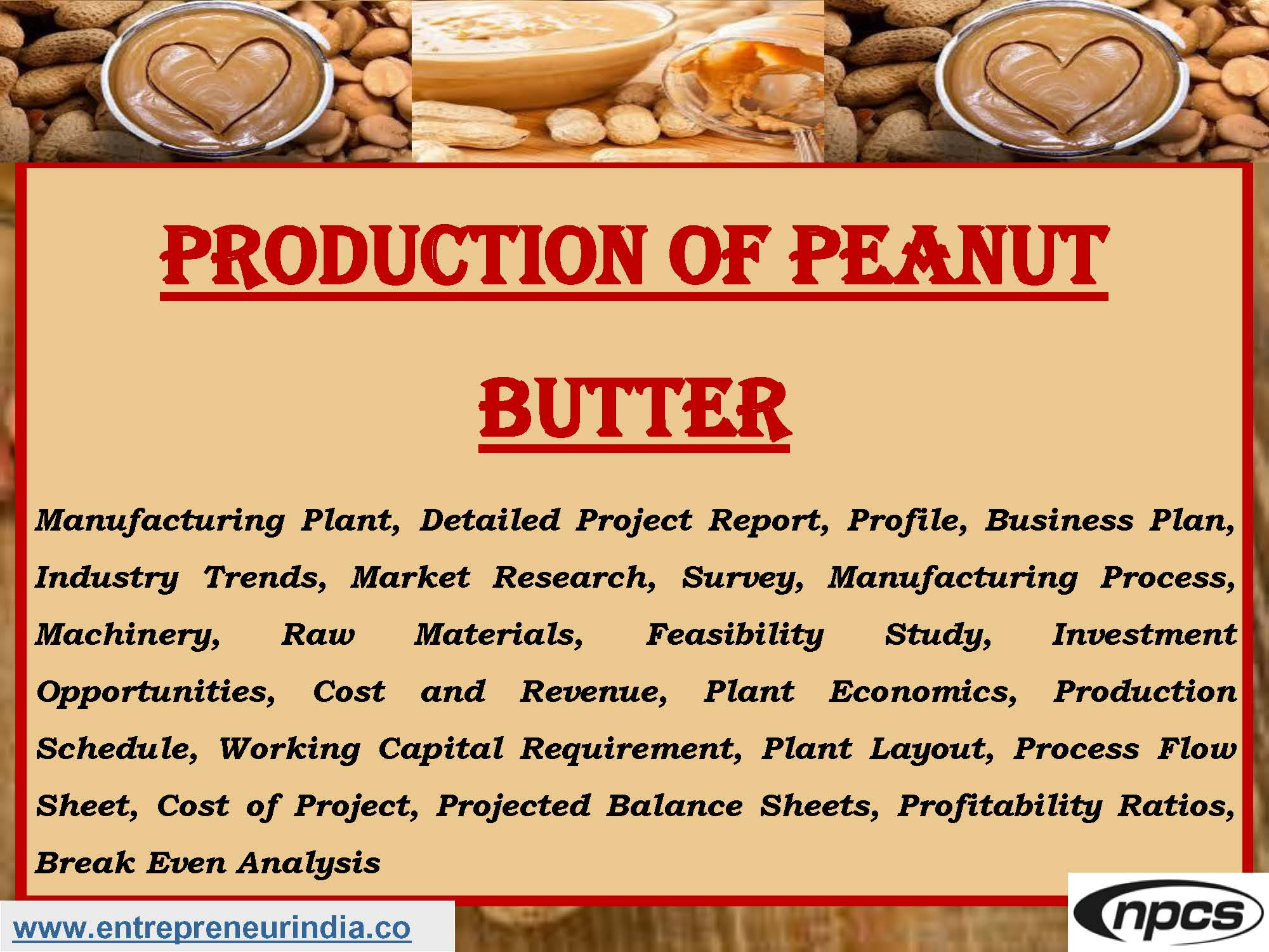 Production Of Peanut Butter Manufacturing Plant Detailed Project Report Profile Business Plan