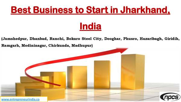 Best Business to Start in Jharkhand, India
