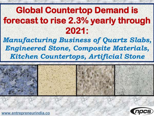 Global Countertop Demand is forecast to rise 2.3% yearly through 2021.jpg