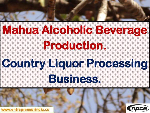 Mahua Alcoholic Beverage Production.jpg