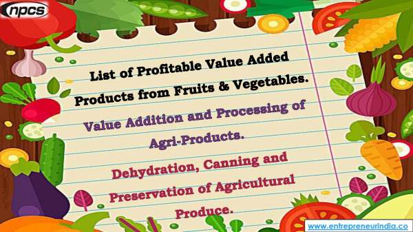 List of Profitable Value Added Products from Fruits & Vegetables..jpg