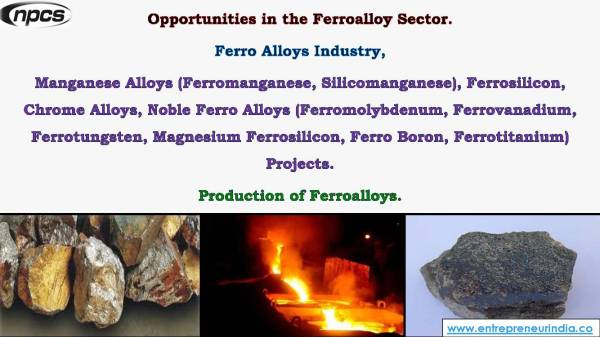 Opportunities in the Ferroalloy Sector. Ferro Alloys Industry,...jpg