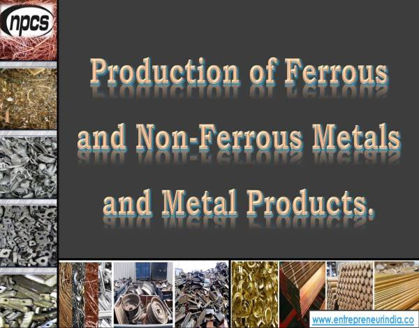 Production of Ferrous and Non-Ferrous Metals and Metal Products..jpg