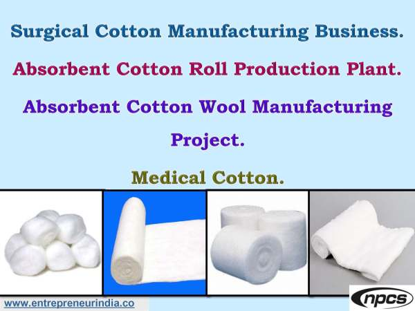 Surgical Cotton Manufacturing Business. Absorbent Cotton Roll Production Plant..jpg