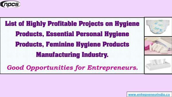 List of Highly Profitable Projects on Hygiene Products, Essential Personal Hygiene Products, Feminine Hygiene Products Manufacturing Industry..jpg