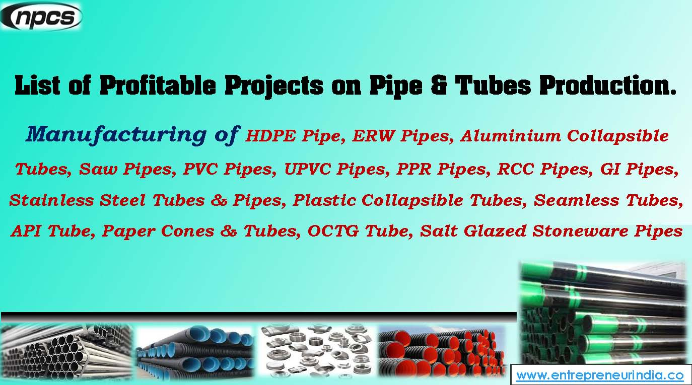 List of Profitable Projects on Pipe & Tubes Production