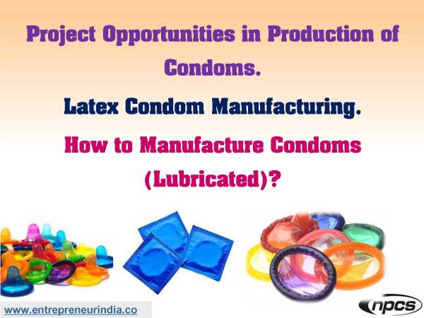 Project Opportunities in Production of Condoms..jpg