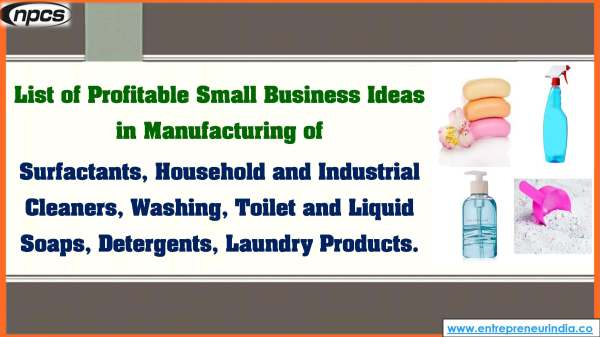 List of Profitable Small Business Ideas in Manufacturing of Surfactants.jpg