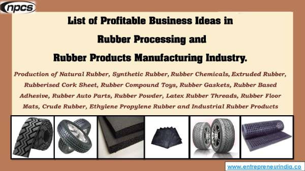 List of Profitable Business Ideas in Rubber Processing and