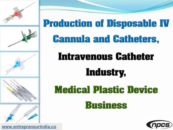 Production of Disposable IV Cannula and Catheters.jpg