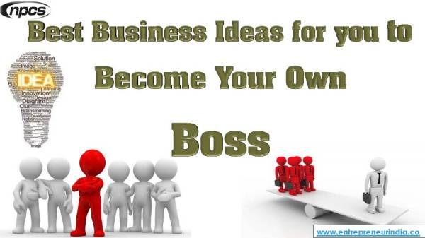 Best Business Ideas for You to Become Your Own Boss.jpg