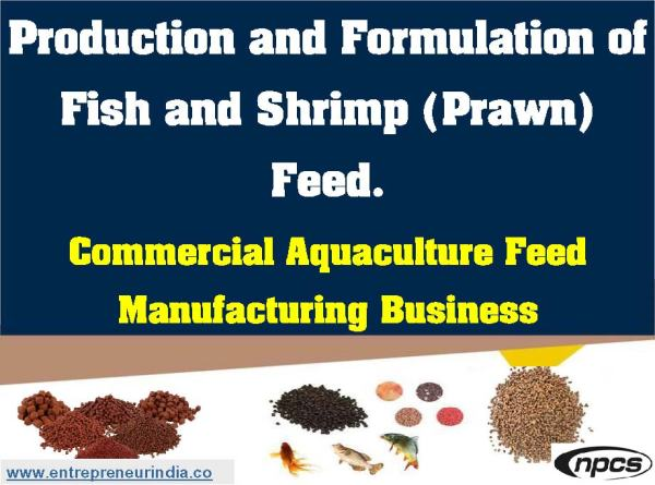 Production and Formulation of Fish and Shrimp (Prawn) Feed