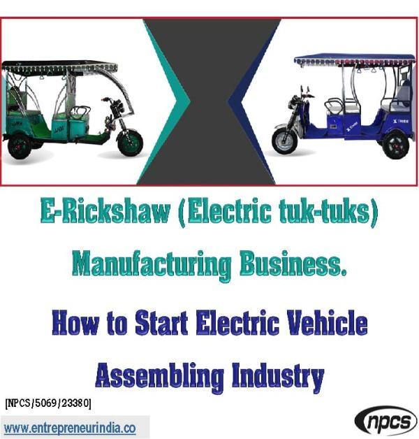 E-Rickshaw (Electric tuk-tuks) Manufacturing Business.jpg