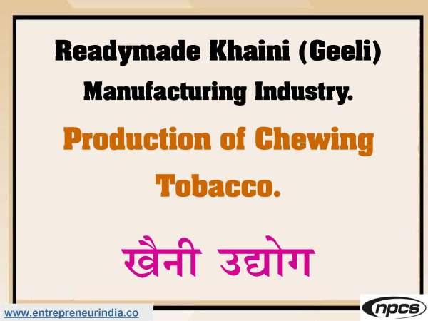 Readymade Khaini (Geeli) Manufacturing Industry.jpg