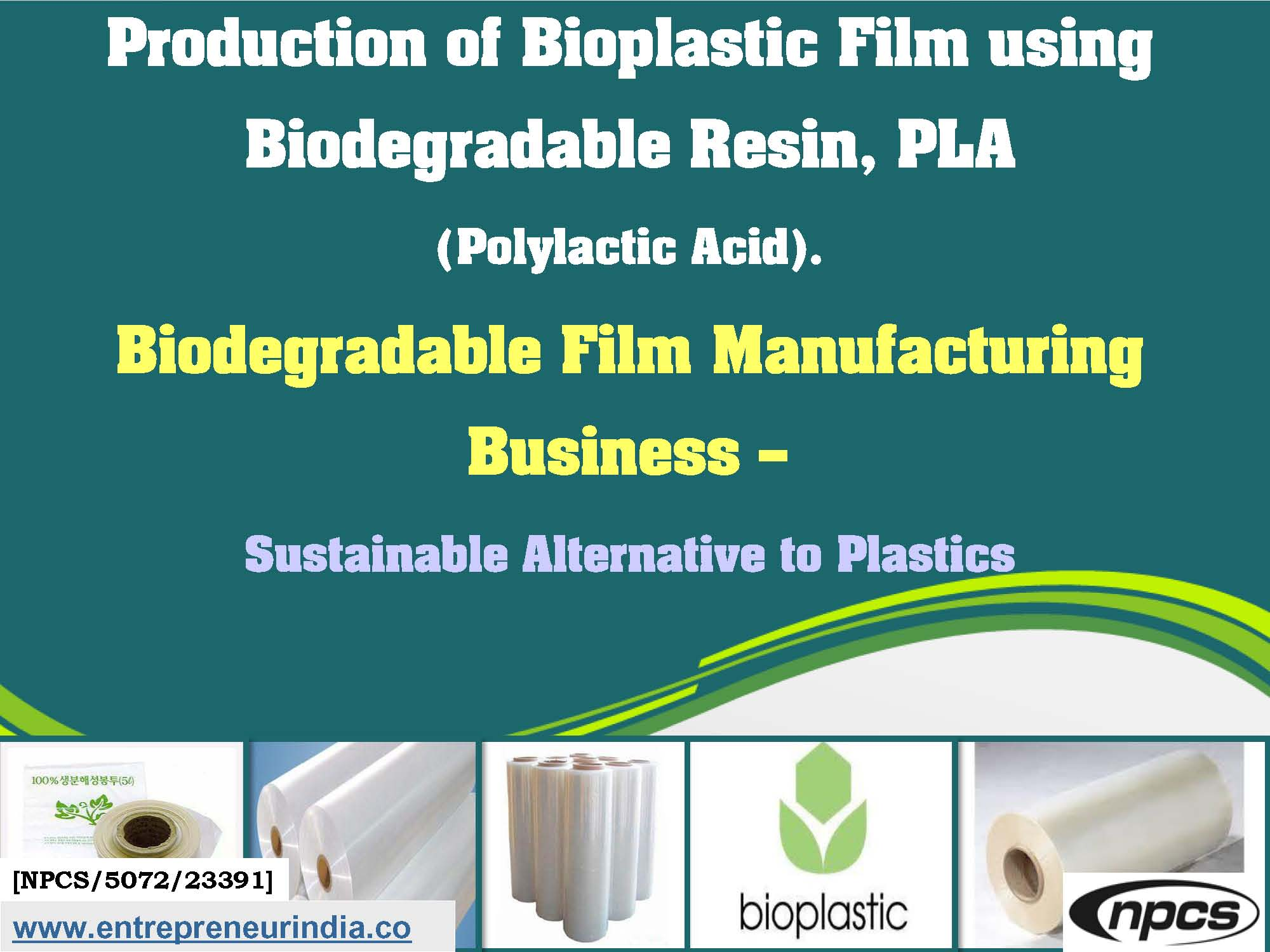 Production of Bioplastic Film using Biodegradable Resin, PLA