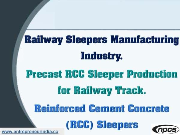 Railway Sleepers Manufacturing Industry.jpg