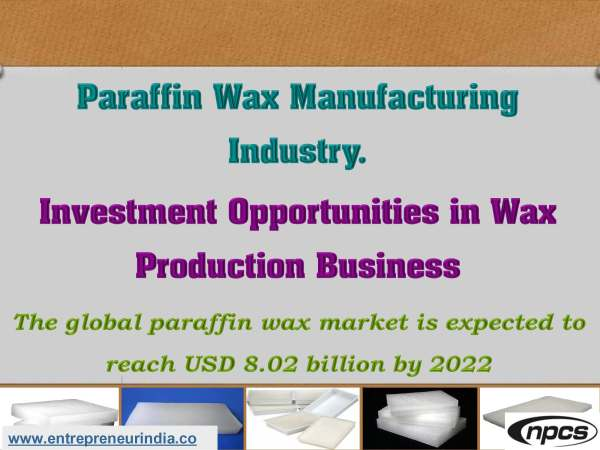 Paraffin Wax Manufacturing Industry.jpg