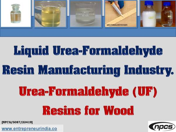 Liquid Urea-Formaldehyde Resin Manufacturing Industry.jpg