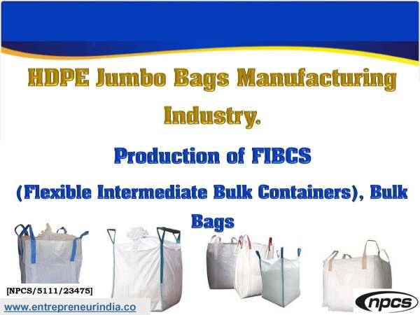 HDPE Jumbo Bags Manufacturing Industry.jpg